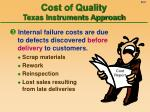 cost of quality texas instruments approach5