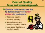 cost of quality texas instruments approach6