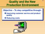 quality and the new production environment