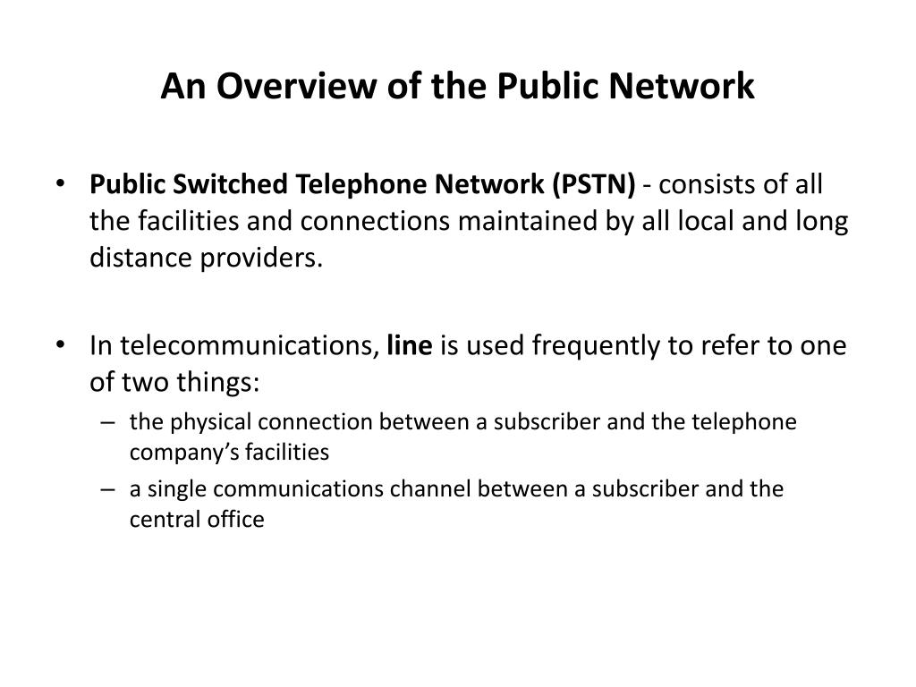 An Overview of the Public Network