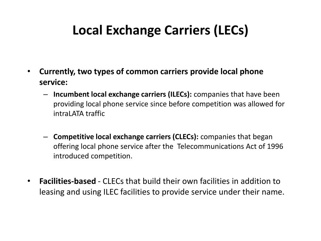 Local Exchange Carriers (LECs)