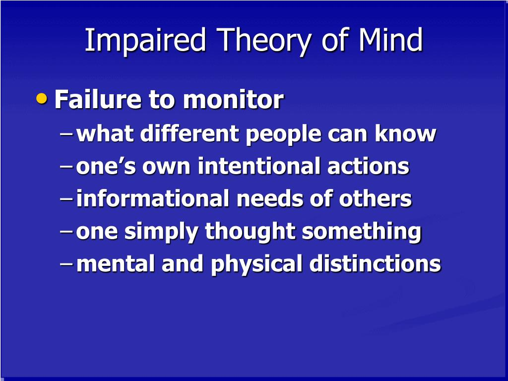 Impaired Theory of Mind