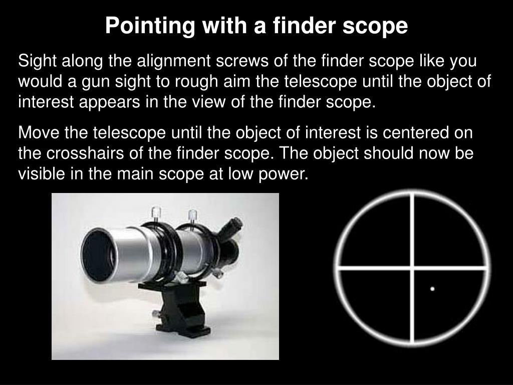 Pointing with a finder scope