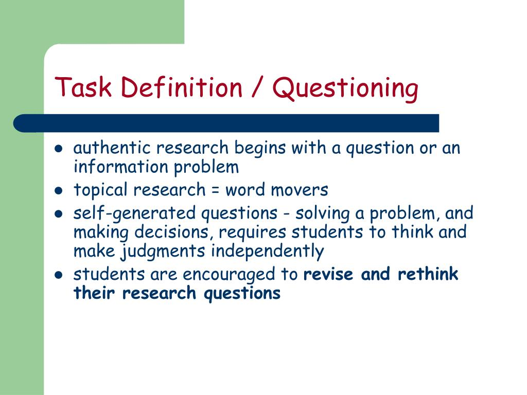 Task Definition / Questioning
