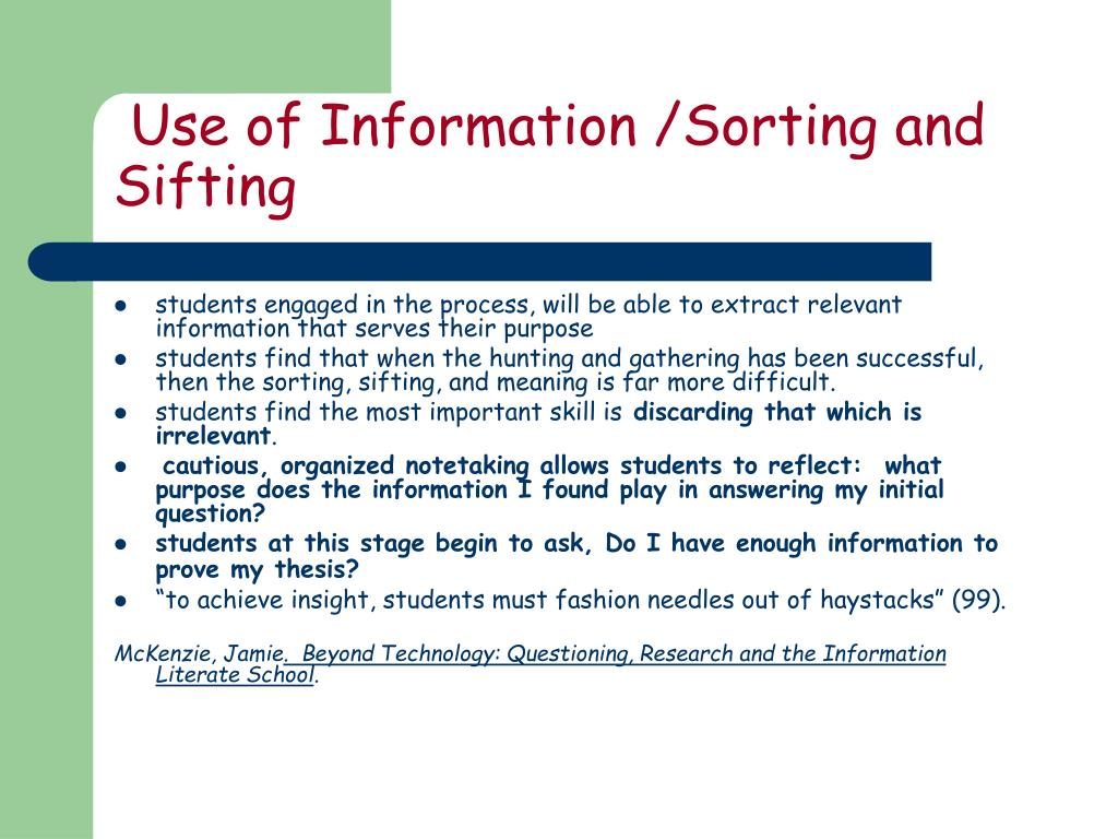 Use of Information /Sorting and Sifting