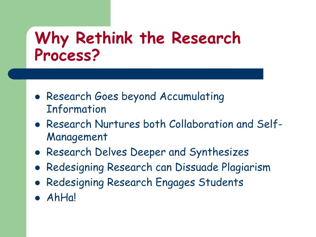 Why Rethink the Research Process?