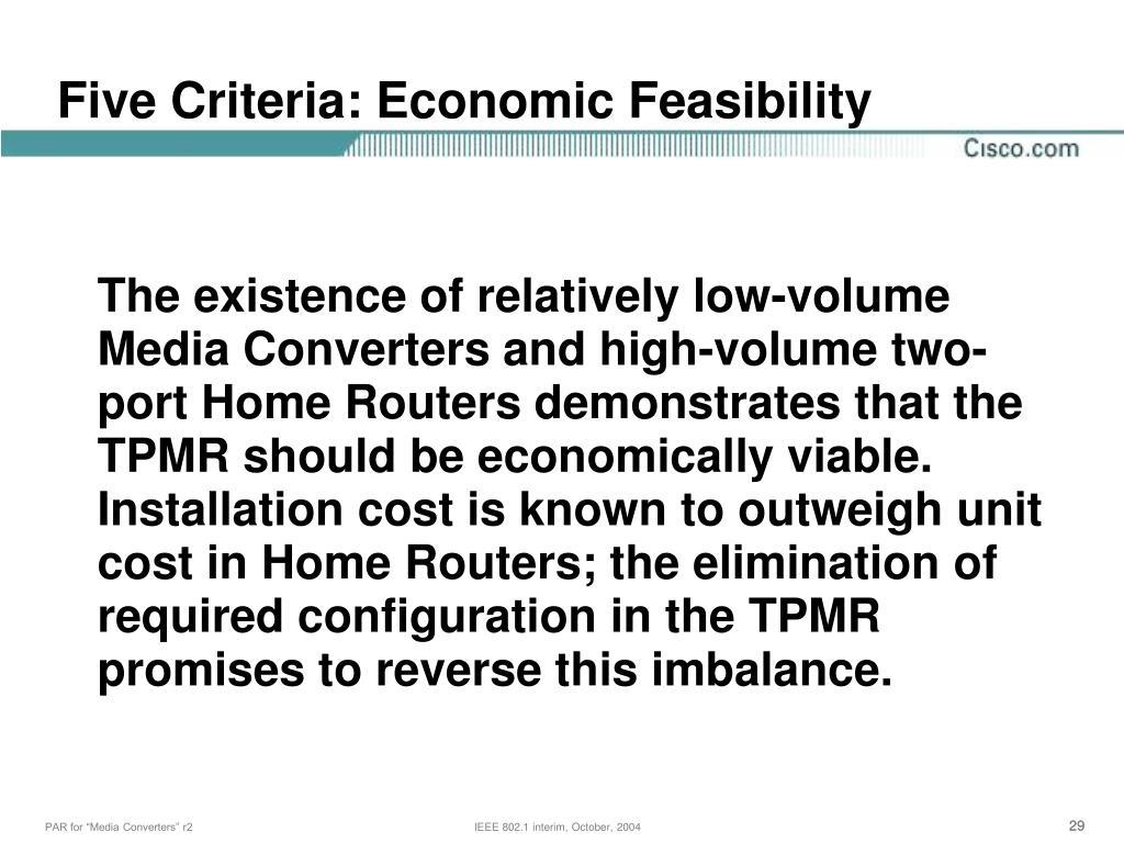 Five Criteria: Economic Feasibility
