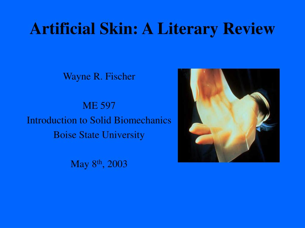 artificial skin a literary review