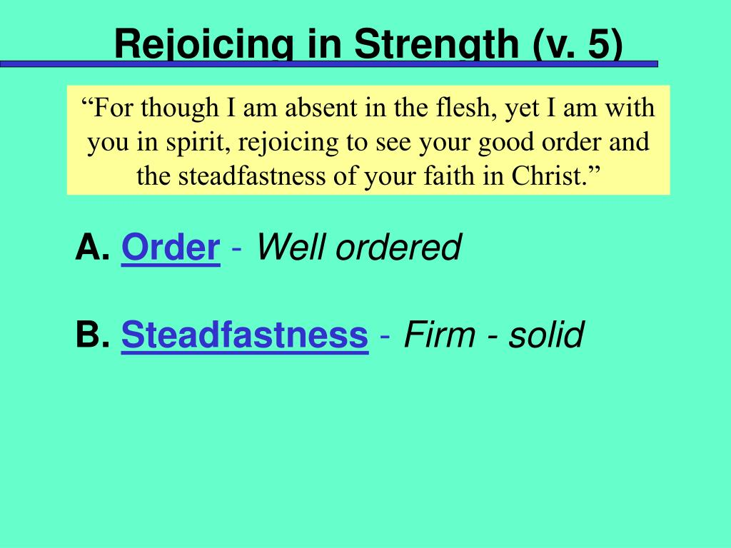 Rejoicing in Strength (v. 5)