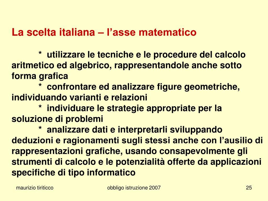 La scelta italiana – l'asse matematico