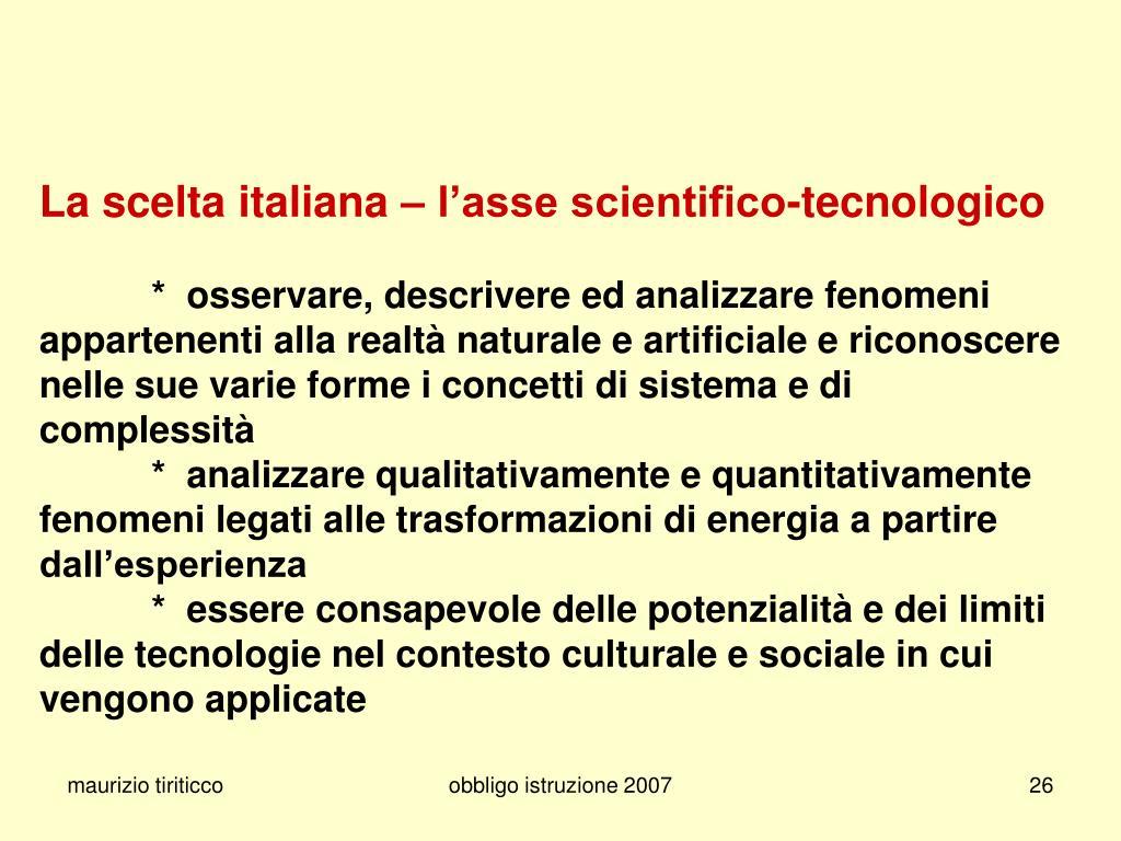 La scelta italiana – l'asse scientifico-tecnologico