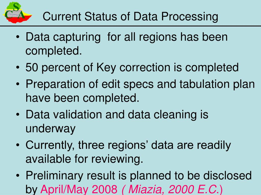 Data capturing  for all regions has been completed.