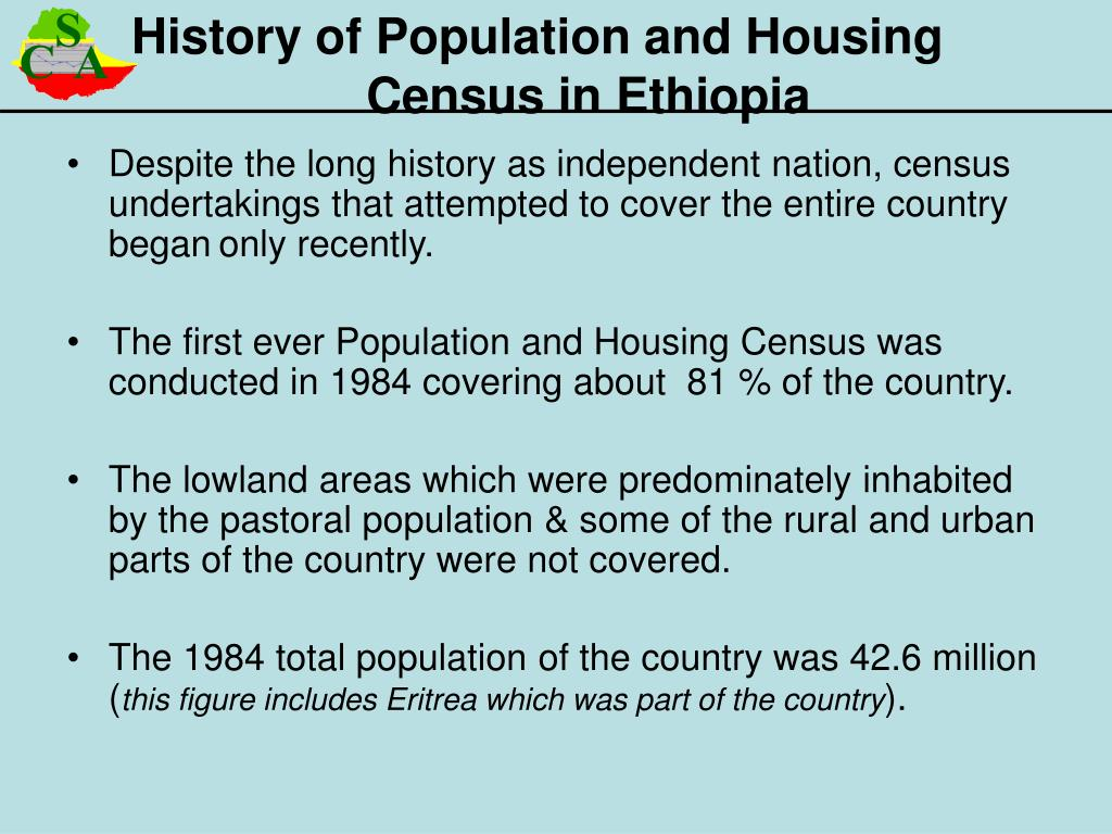 Despite the long history as independent nation, census undertakings that attempted to cover the entire country began