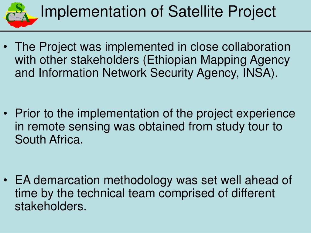 The Project was implemented in close collaboration with other stakeholders (Ethiopian Mapping Agency and Information Network Security Agency, INSA).