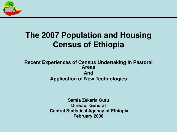 The 2007 population and housing census of ethiopia l.jpg