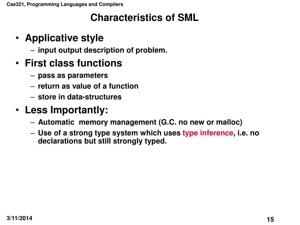 Characteristics of SML