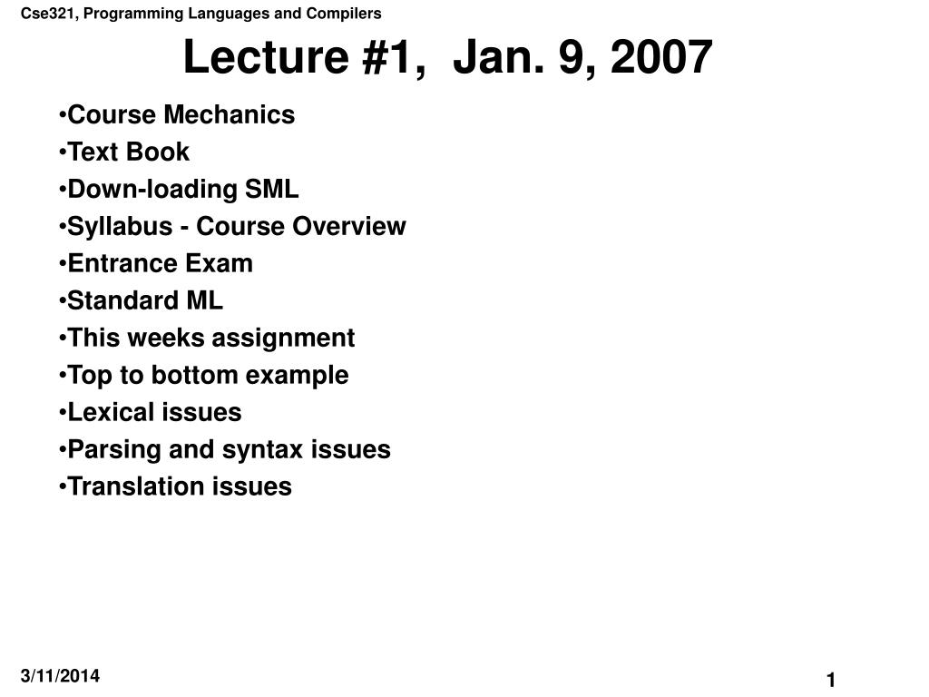 Lecture #1,  Jan. 9, 2007