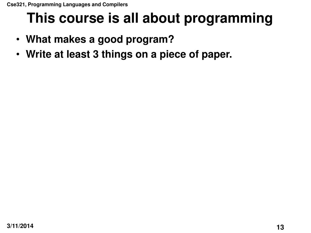 This course is all about programming