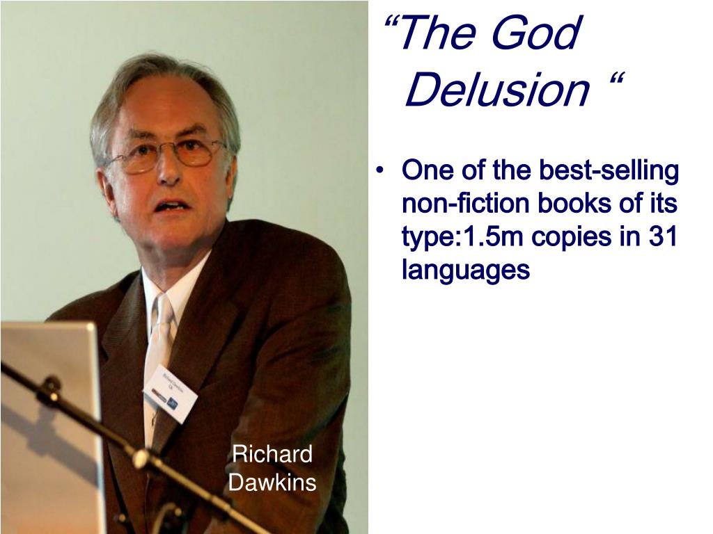 """The God Delusion """