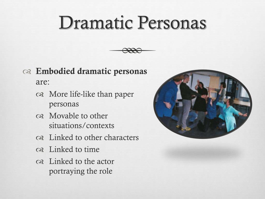 Dramatic Personas
