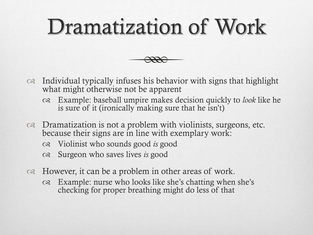 Dramatization of Work