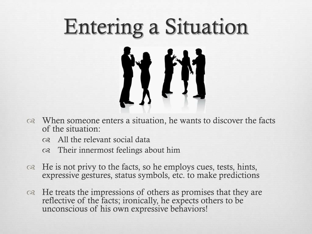 Entering a Situation