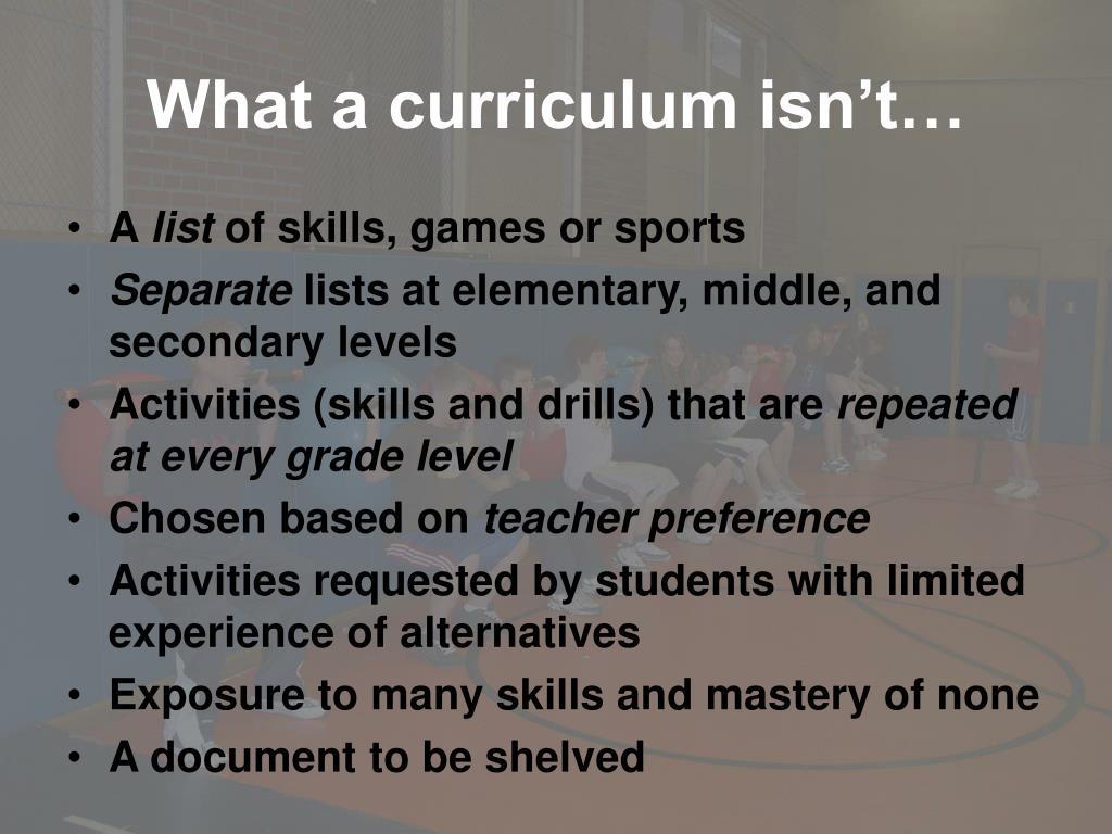 What a curriculum isn't…