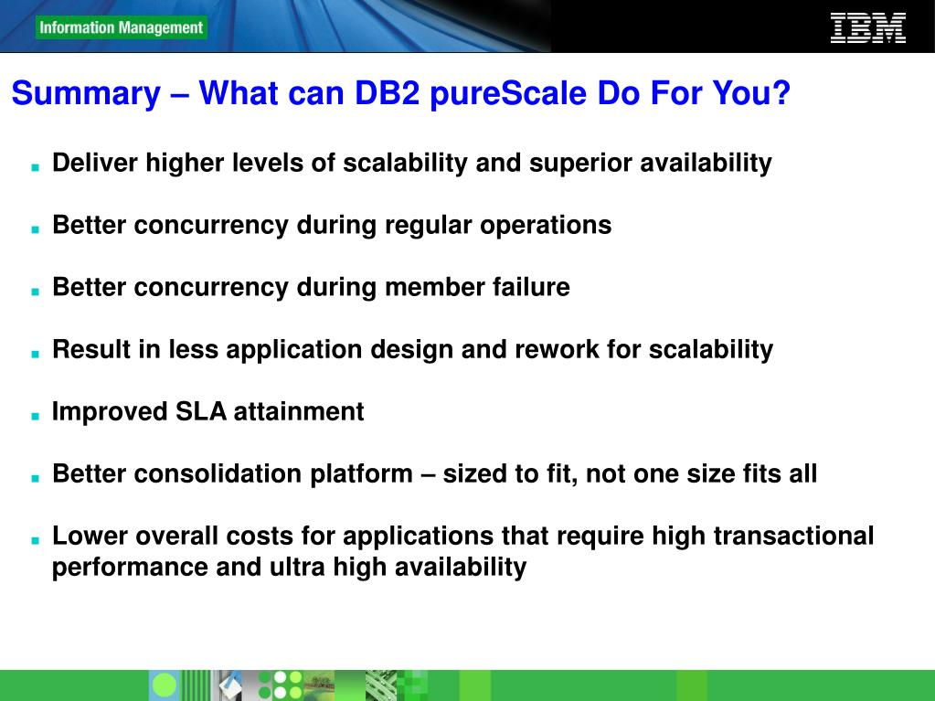 Summary – What can DB2 pureScale Do For You?