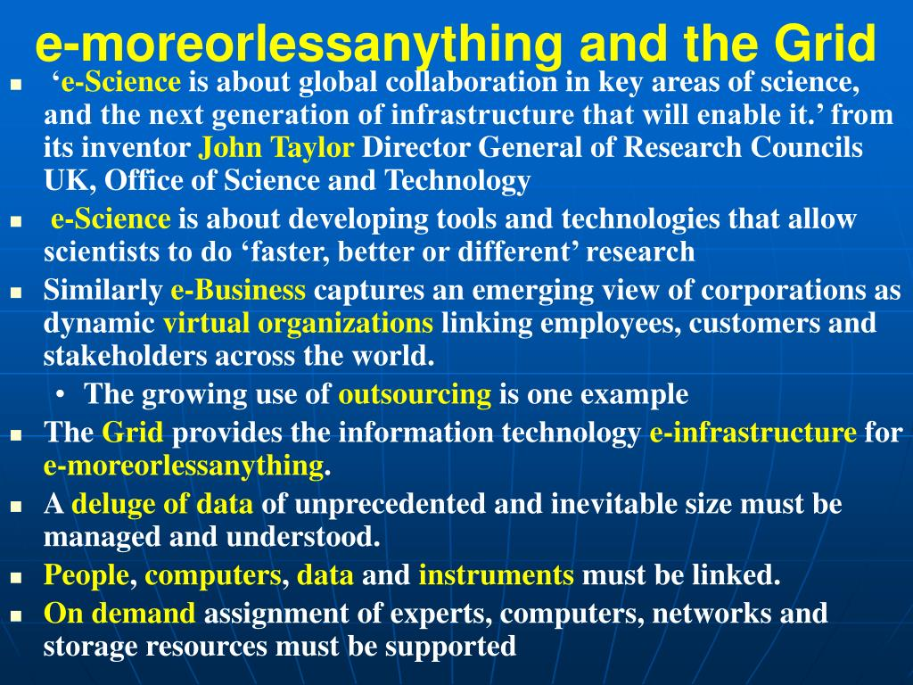 e-moreorlessanything and the Grid
