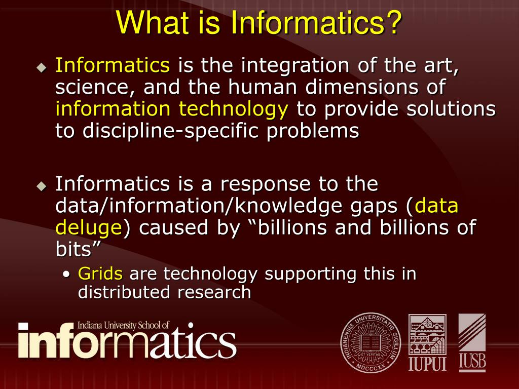 What is Informatics?