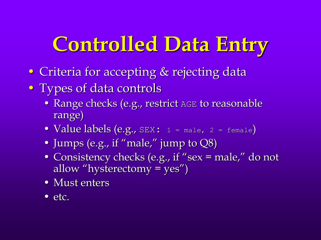 Controlled Data Entry