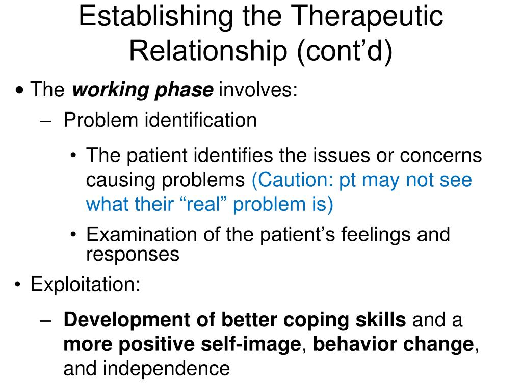 Establishing the Therapeutic Relationship (cont'd)