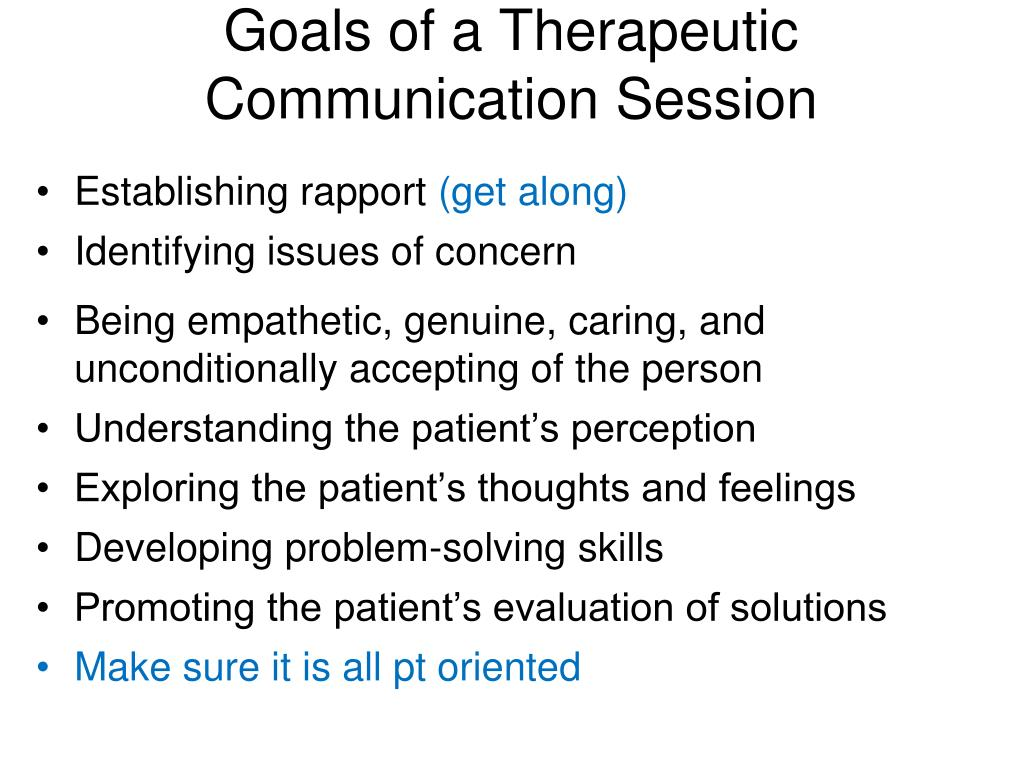 Goals of a Therapeutic Communication Session