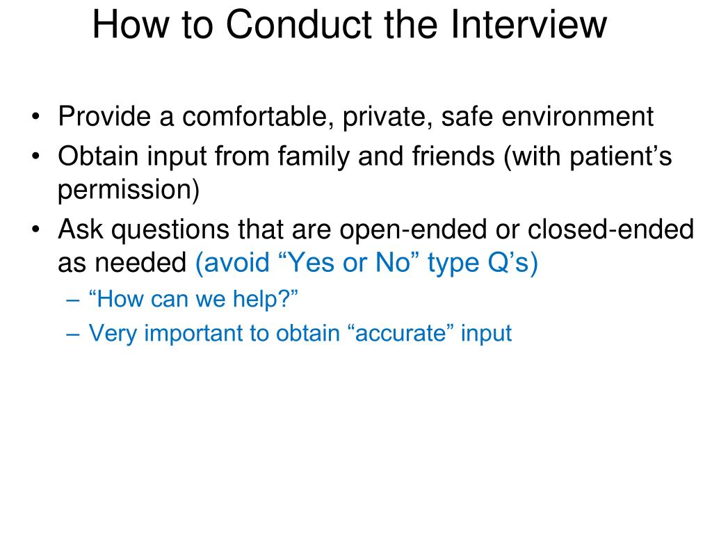 How to Conduct the Interview