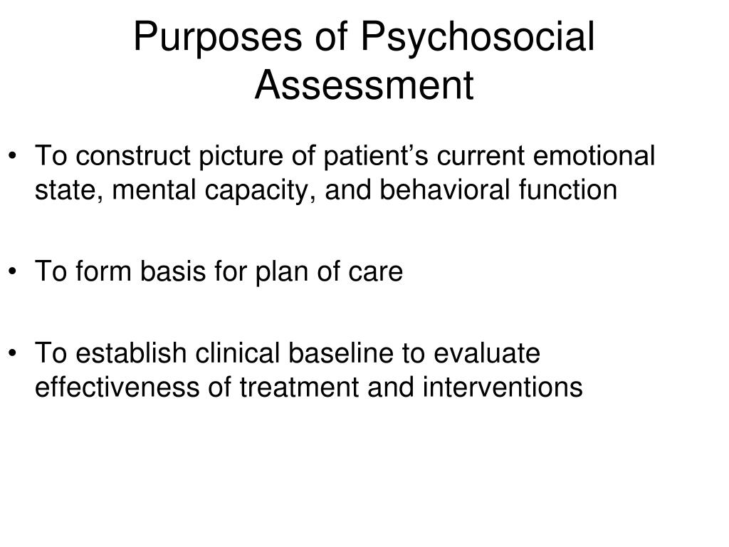 Purposes of Psychosocial Assessment