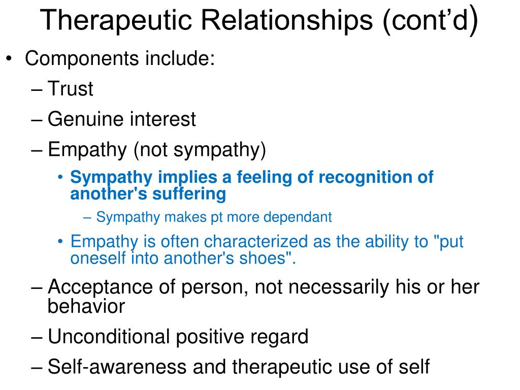 Therapeutic Relationships (cont'd