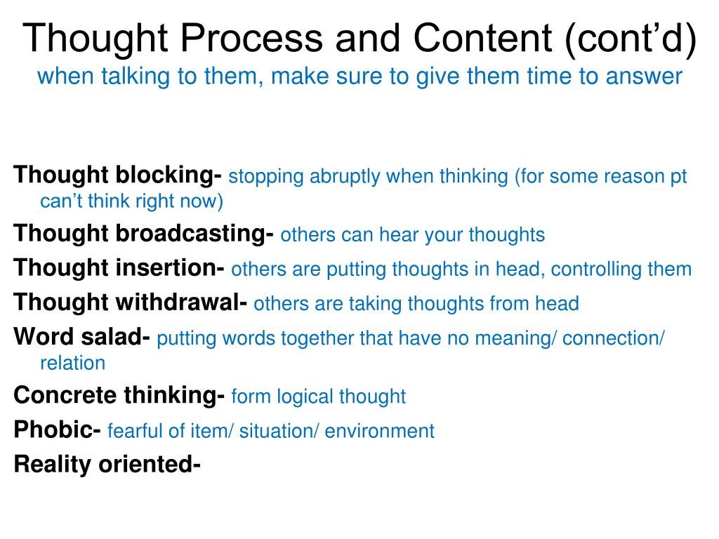 Thought Process and Content (cont'd)