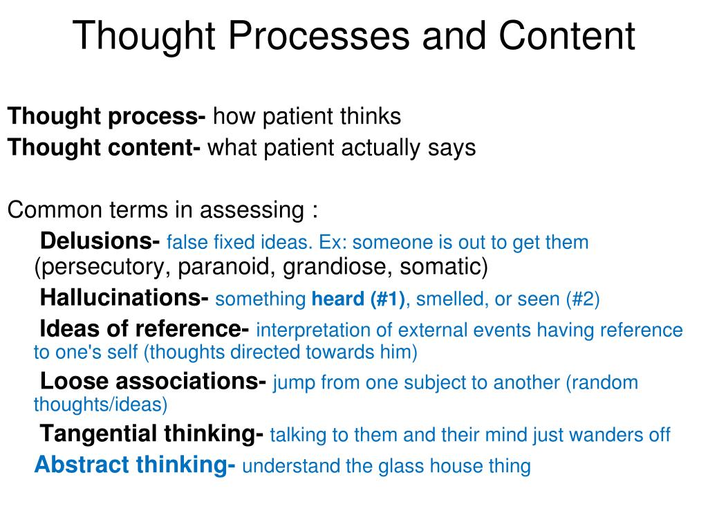 Thought Processes and Content