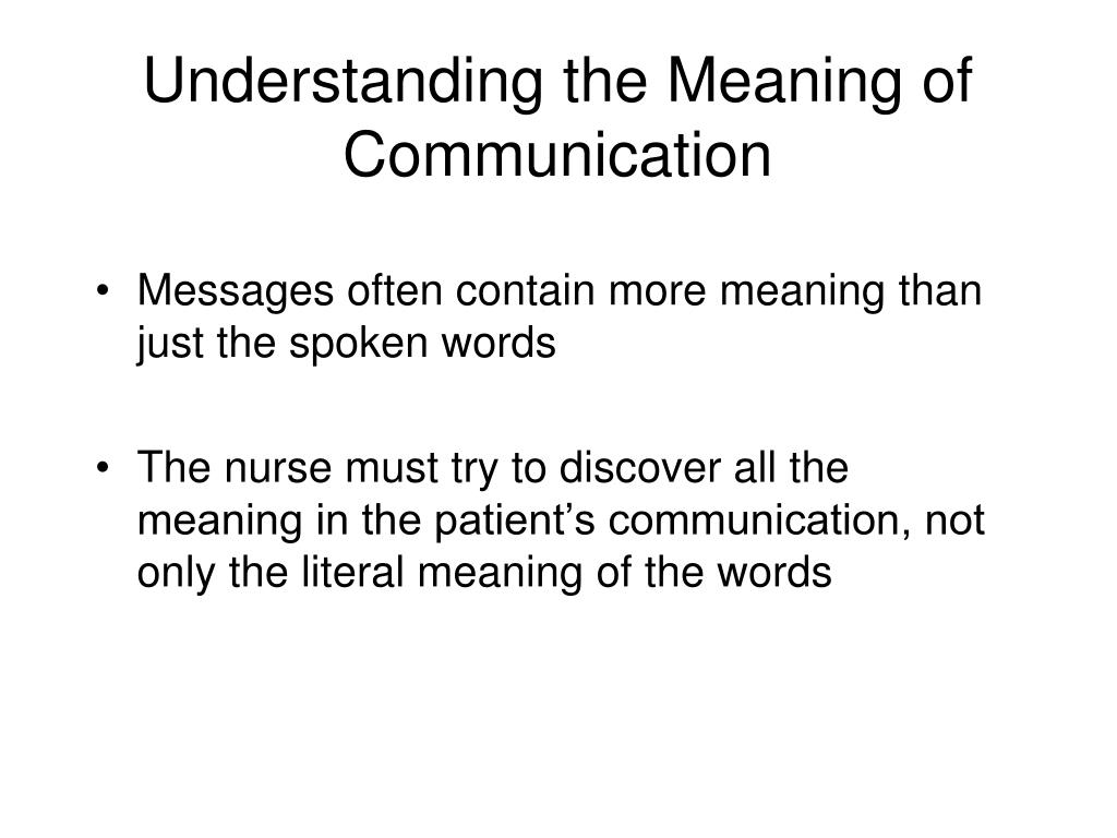 Understanding the Meaning of Communication