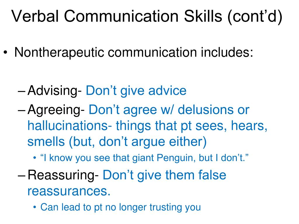 Verbal Communication Skills (cont'd)