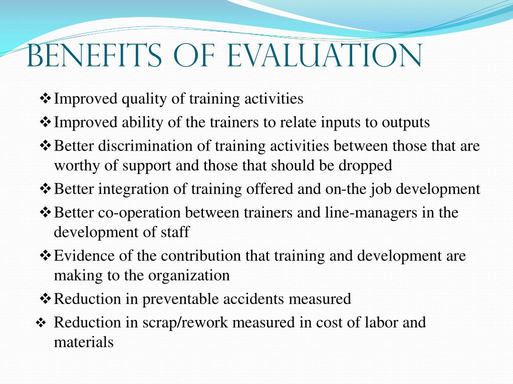 Benefits of Evaluation