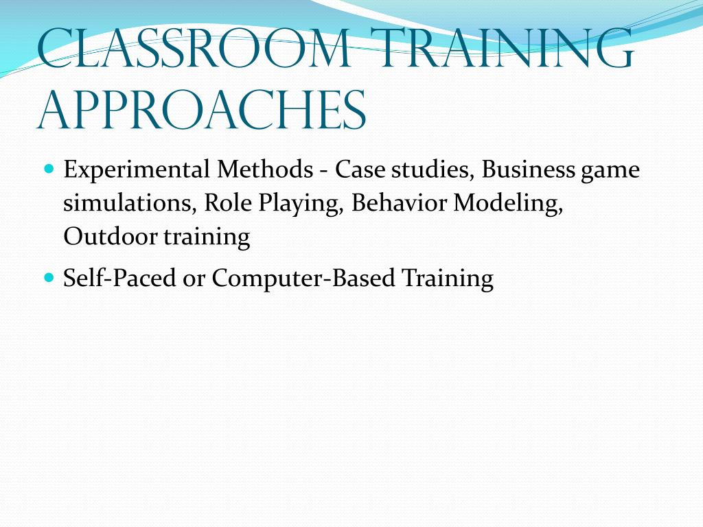Classroom Training Approaches