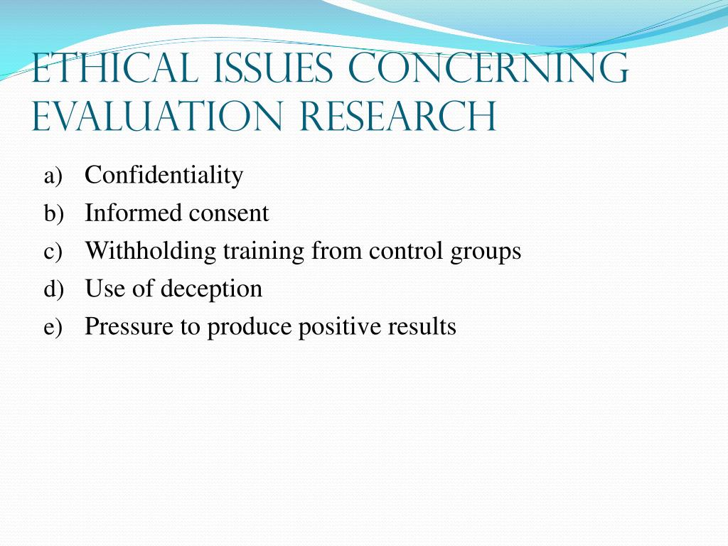 Ethical Issues Concerning Evaluation Research