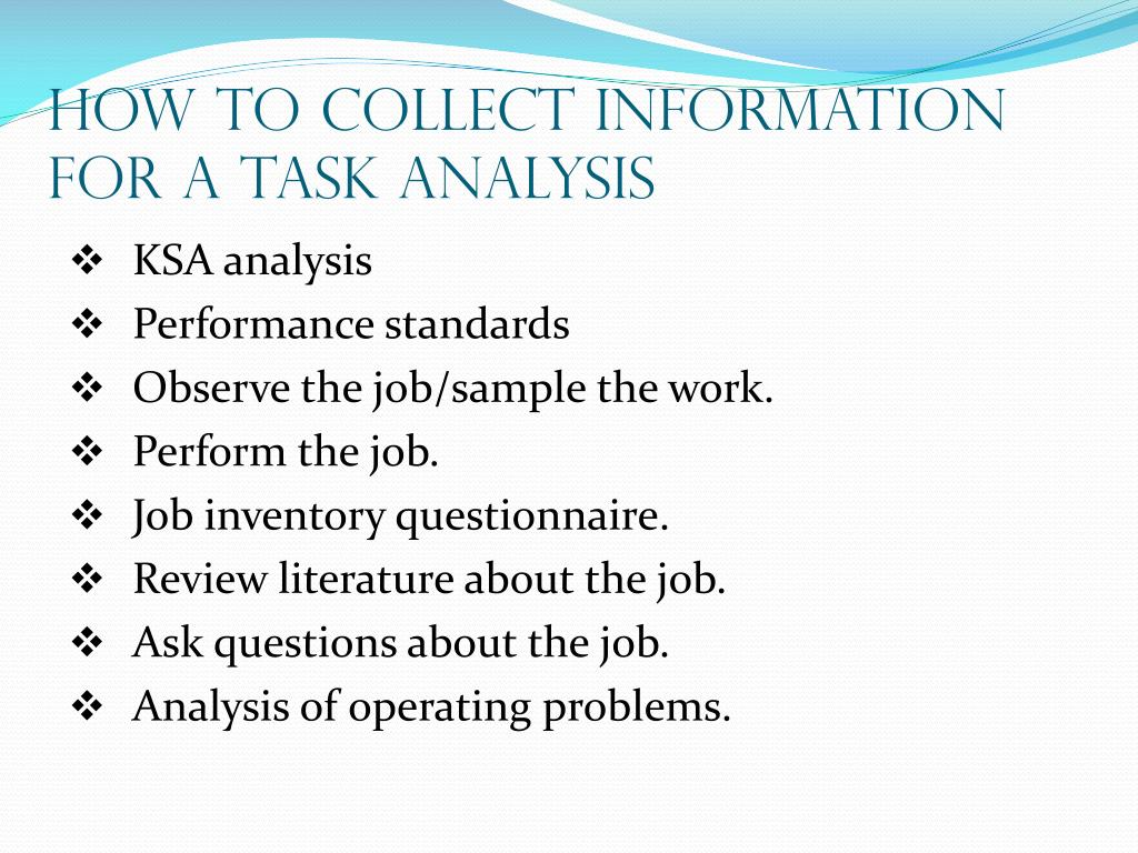 How to Collect Information For a Task Analysis