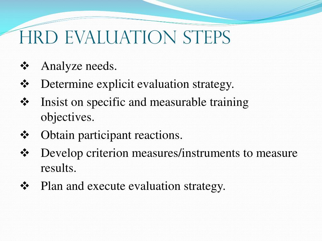 HRD Evaluation Steps