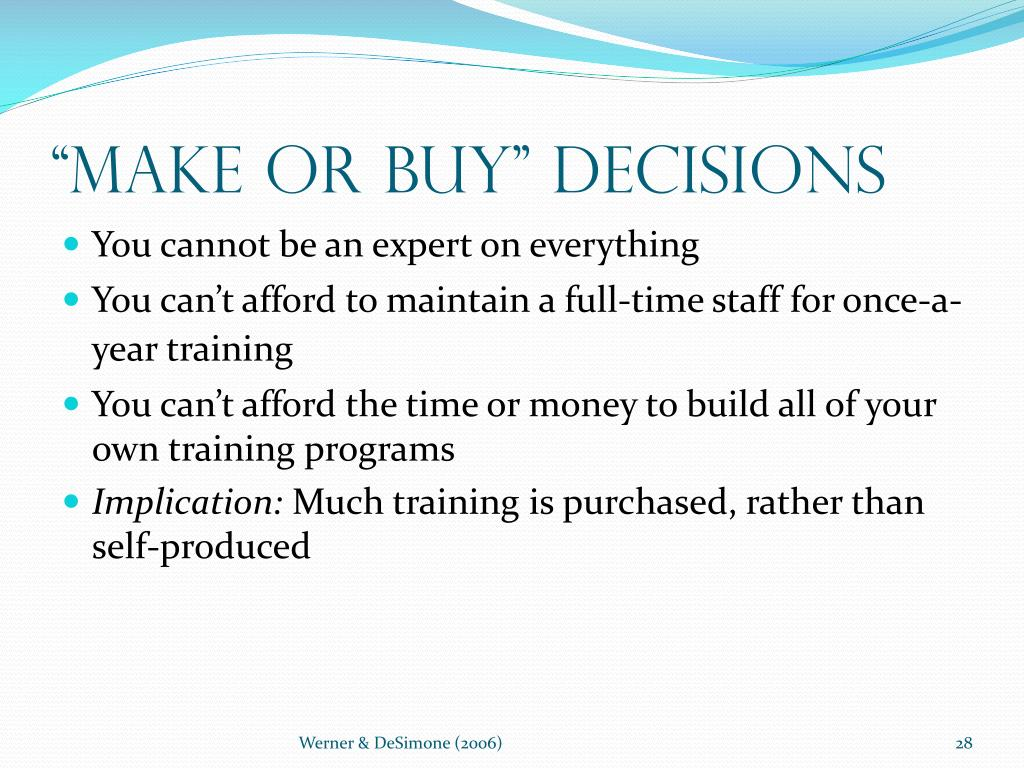 """Make or Buy"" Decisions"