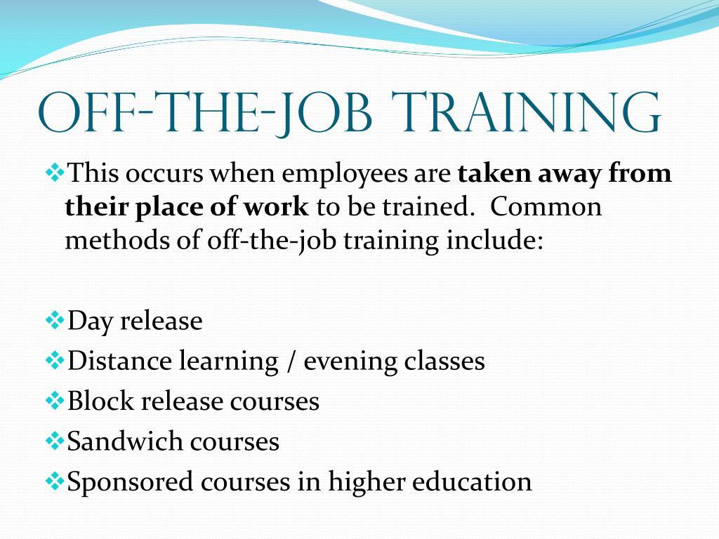 OFF-the-Job Training