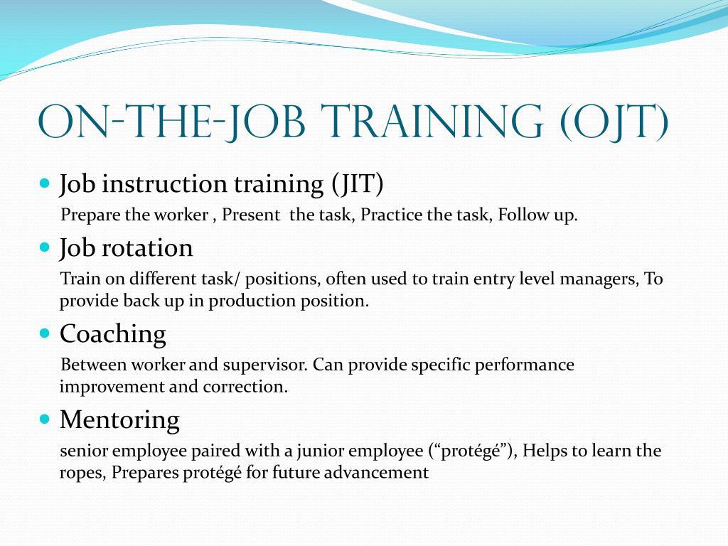 On-the-Job Training (OJT)