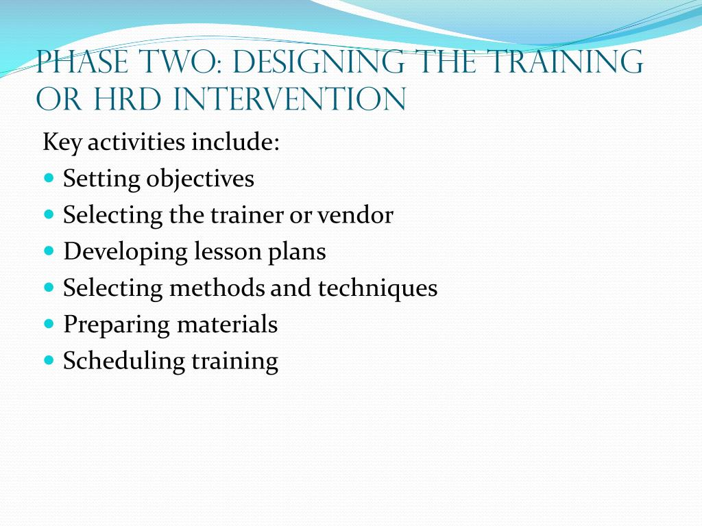 Phase Two: Designing the Training or HRD Intervention