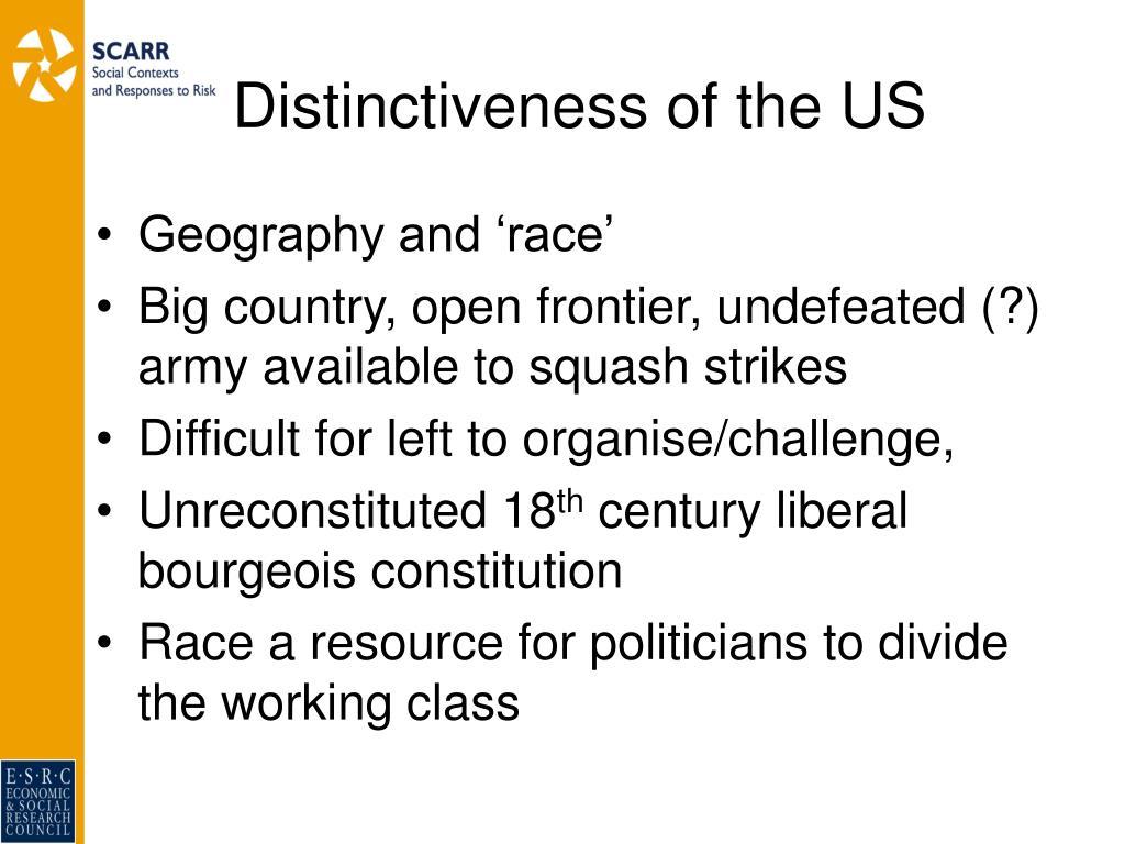 Distinctiveness of the US